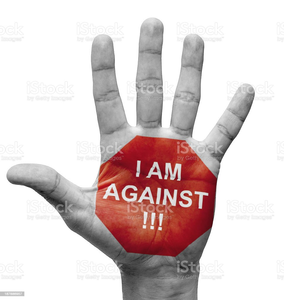 I Am Against - Stop Concept. royalty-free stock photo