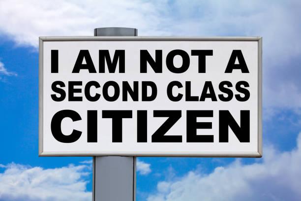 I am not a second class citizen - Billboard sign stock photo