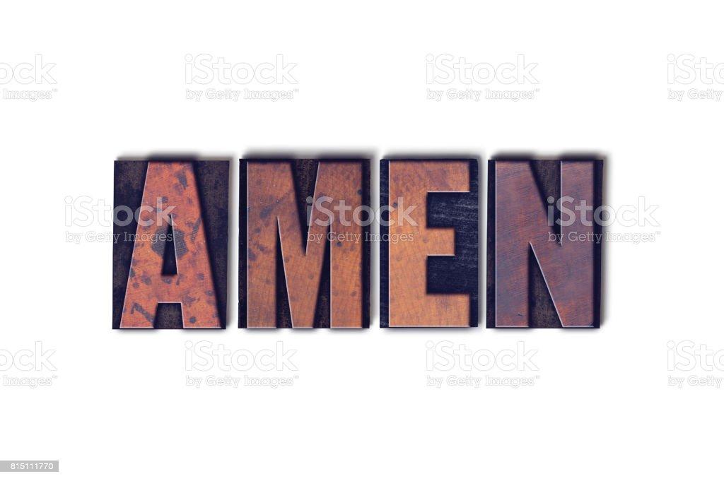 Amen Concept Isolated Letterpress Word stock photo