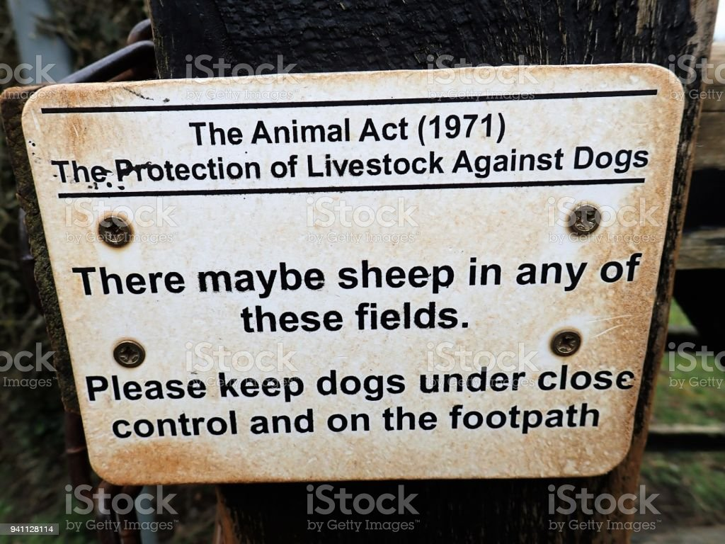 Animal Act 1971 The Protection of Livestock Against Dogs Sign stock photo