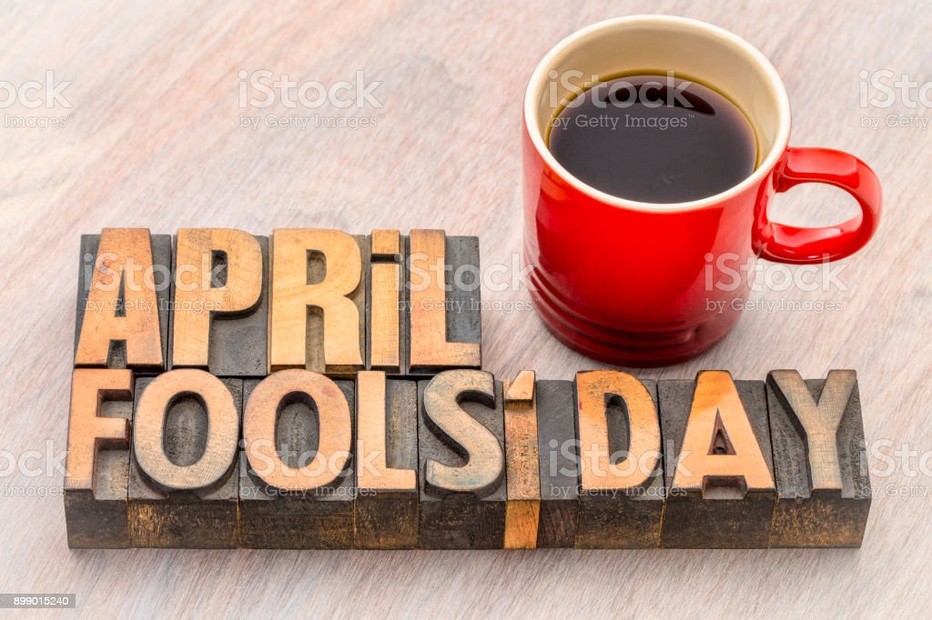 April Fools Day word abstract in wood type stock photo