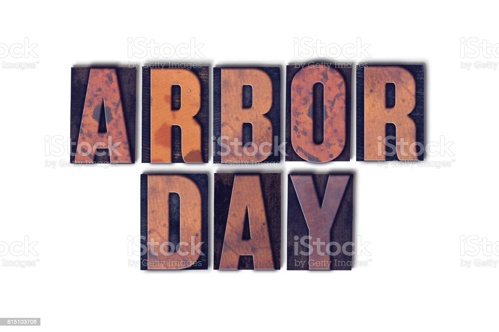 Arbor Day Concept Isolated Letterpress Word stock photo