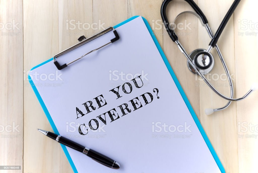 Are You Covered? Text With Stethoscope stock photo
