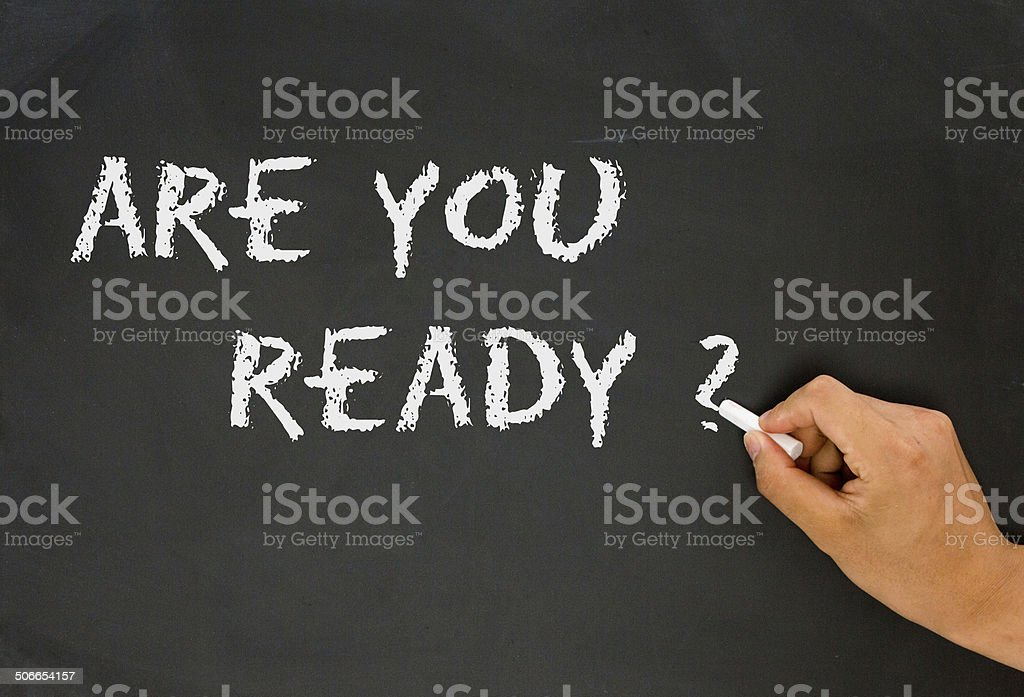 are you ready question stock photo