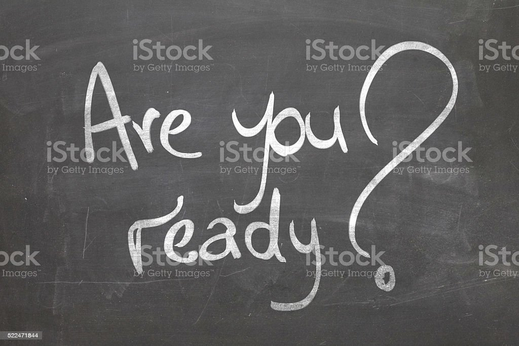 Are you ready written on blackboard stock photo
