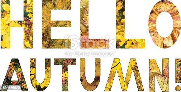 istock Artistic text: Hello autumn! 694376522
