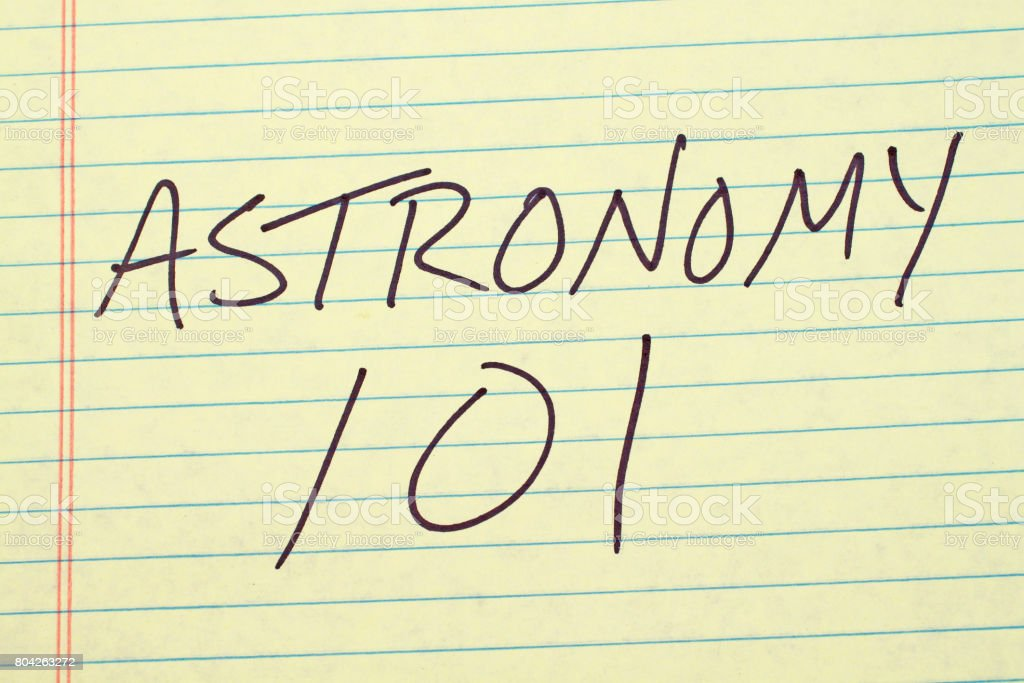 Astronomy 101 On A Yellow Legal Pad stock photo