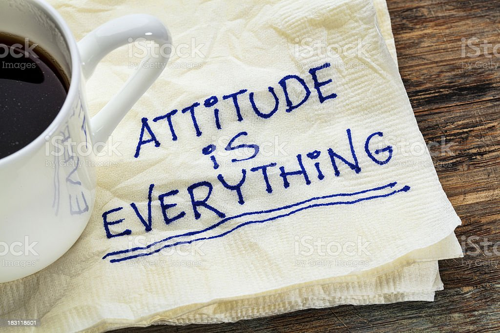 attitude is everything stock photo