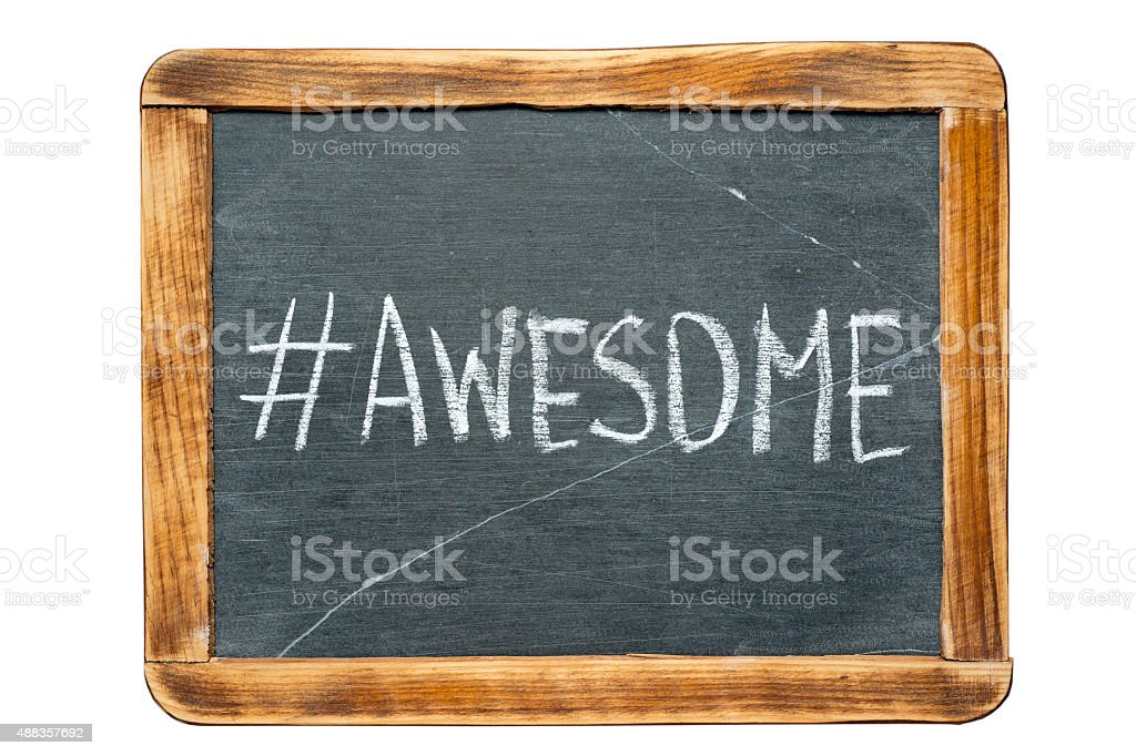 awesome hashtag stock photo