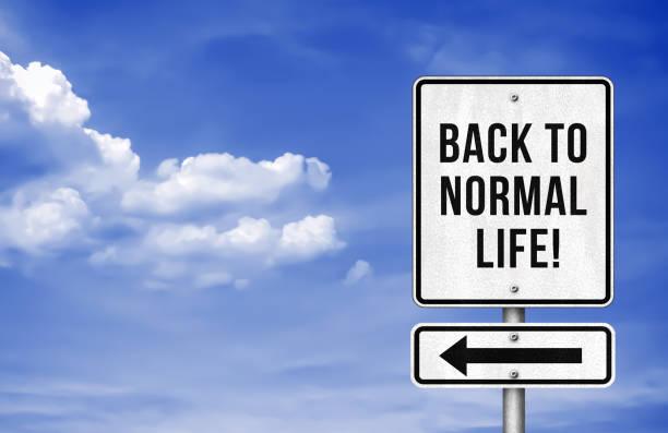 Zurück zum normalen Leben - Roadsign-Informationen – Foto