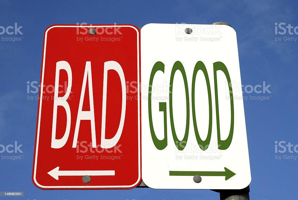 Bad / Good Street Sign stock photo