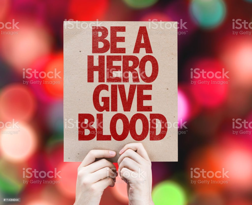 Be a Hero Give Blood stock photo