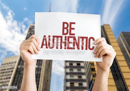 istock Be Authentic 815703254