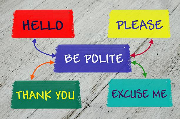 be polite educational message - respect stock photos and pictures