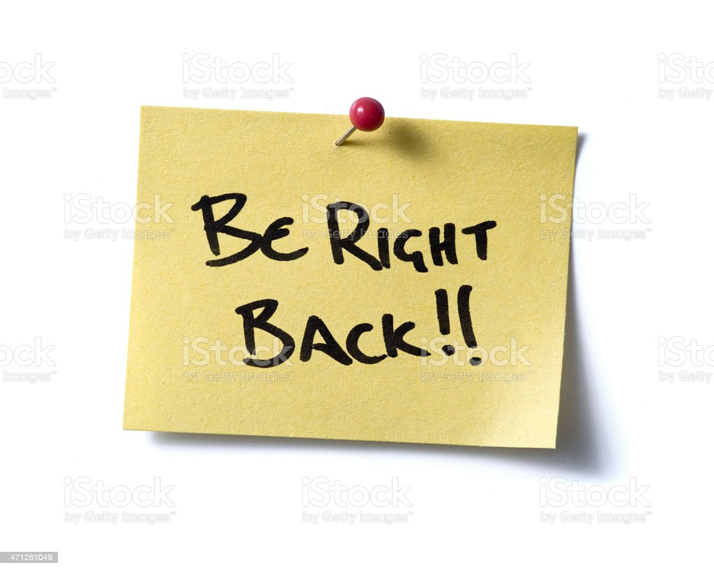 Be Right Back!! post-it. royalty-free stock photo