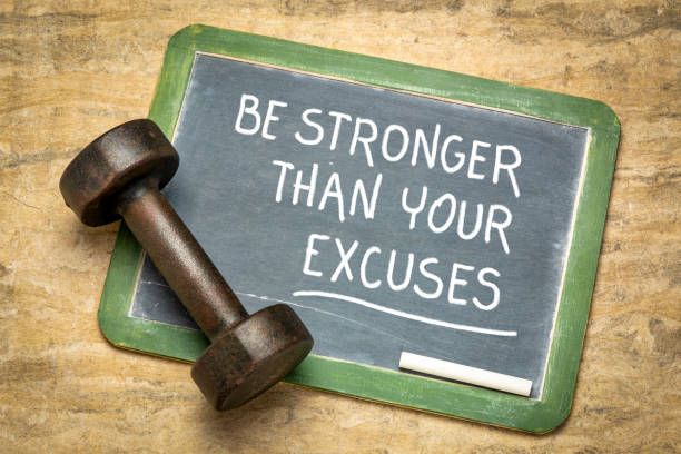 Be stronger than your excuses stock photo