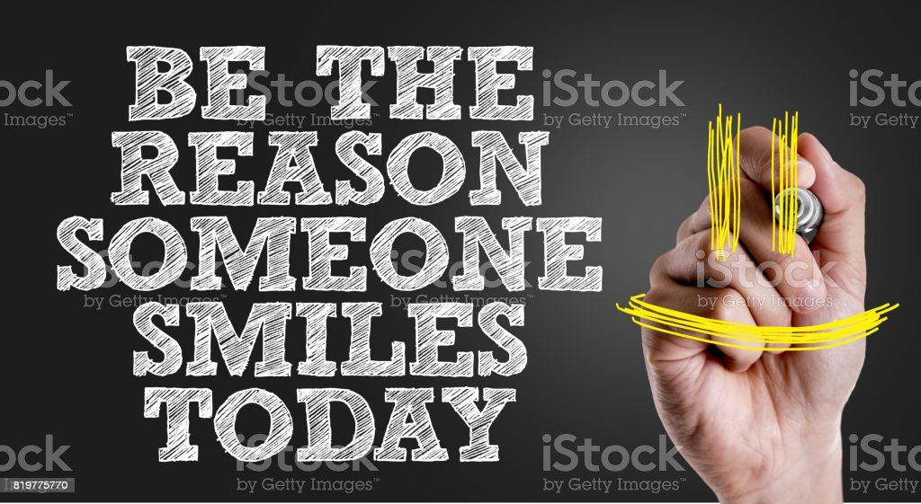 Be The Reason Someone Smiles Today stock photo