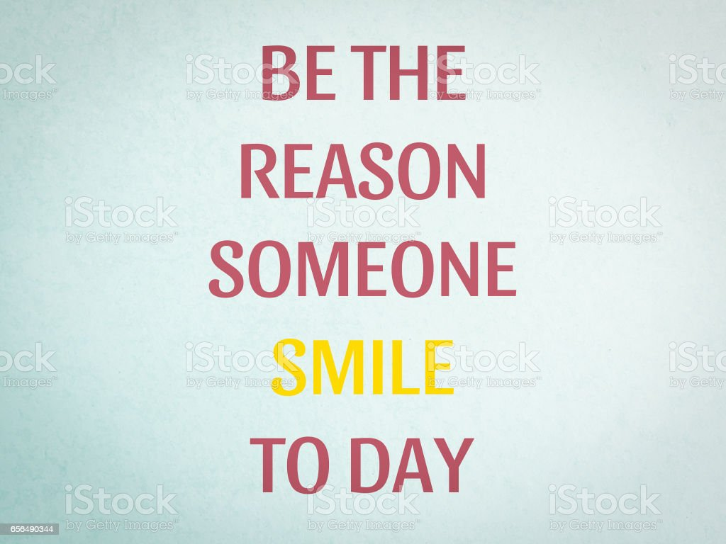 Be The Reason Someone Smiles Today Quote On Concrete Floor Limpet