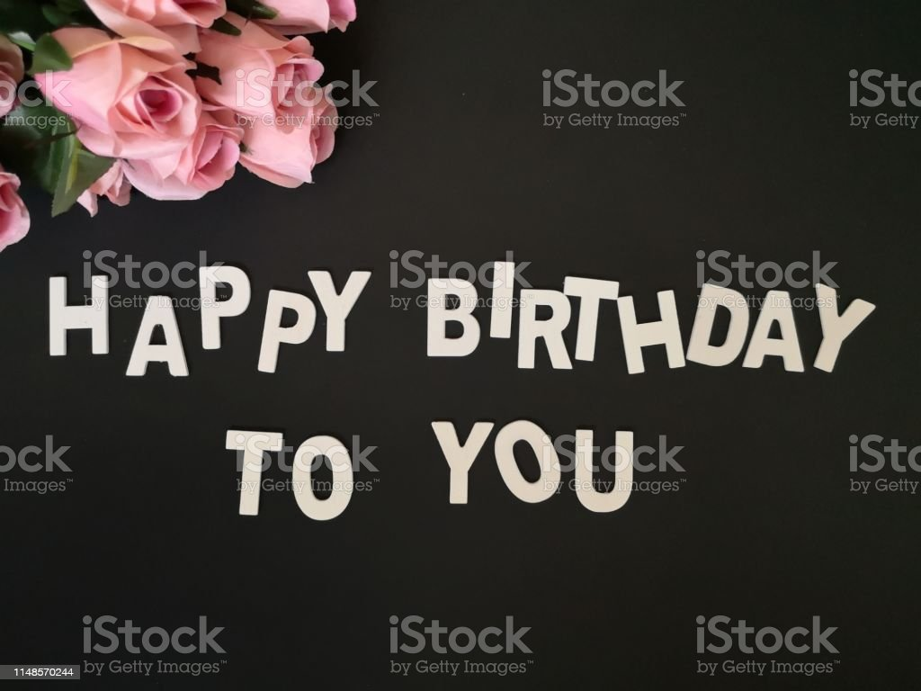 A Beautiful Happy Birthday Wishes With Roses Background Stock Photo Download Image Now