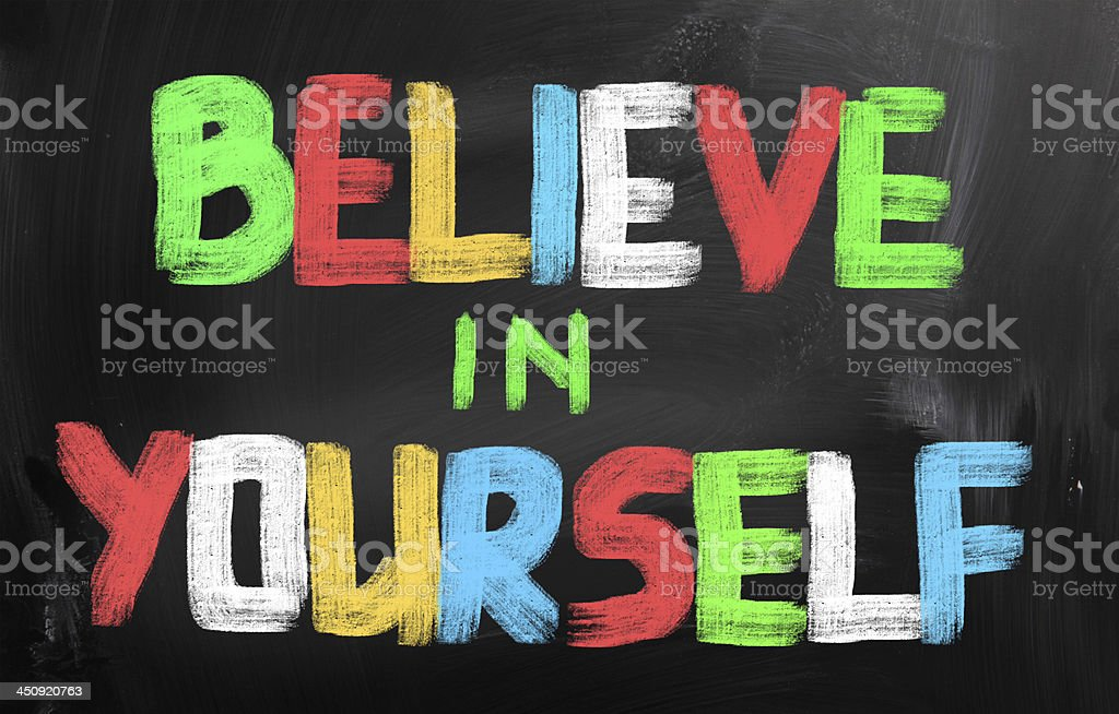 Believe In Yourself Concept royalty-free stock photo