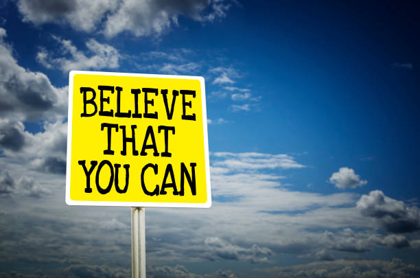 believe that you can - possible stock photos and pictures