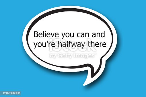 istock Believe you can and you're halfway there word written talk bubble 1202366963