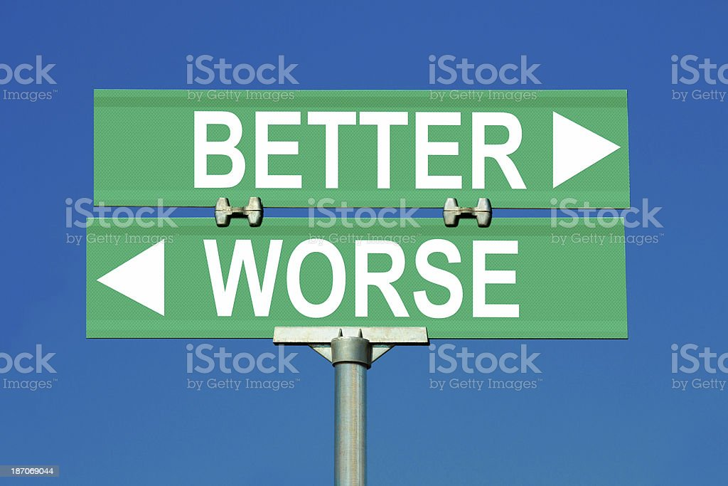 Better or Worse Directional Sign stock photo