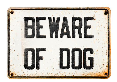 Beware of dog sign on white