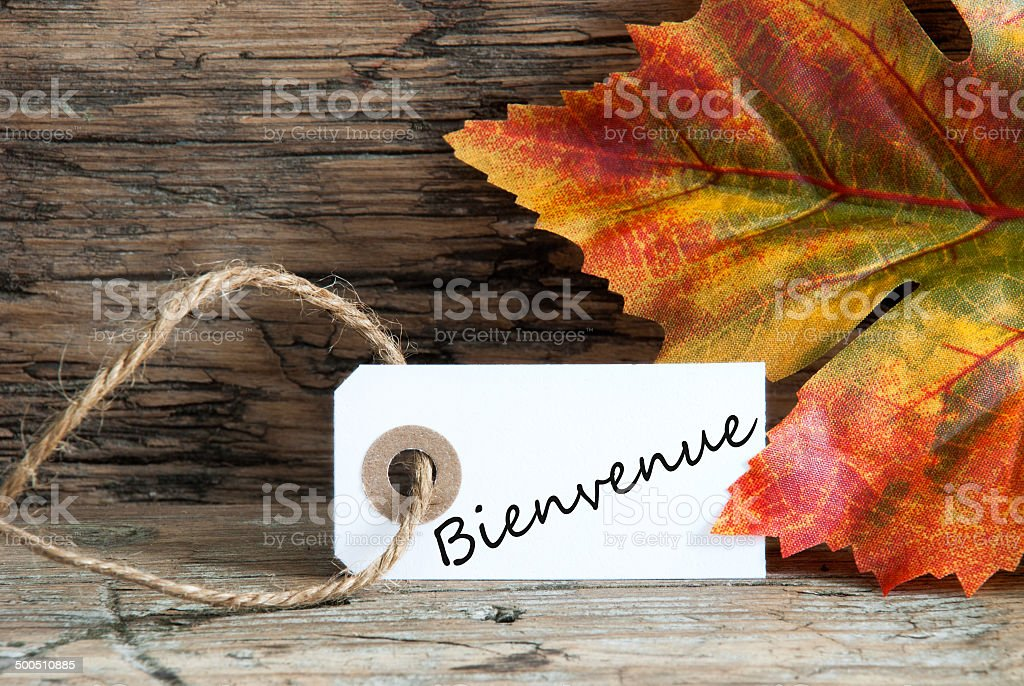 Bienvenue on a Fall Label stock photo