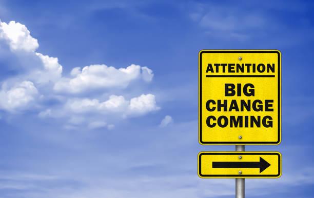 Big Change Coming-Verkehrsschild – Foto