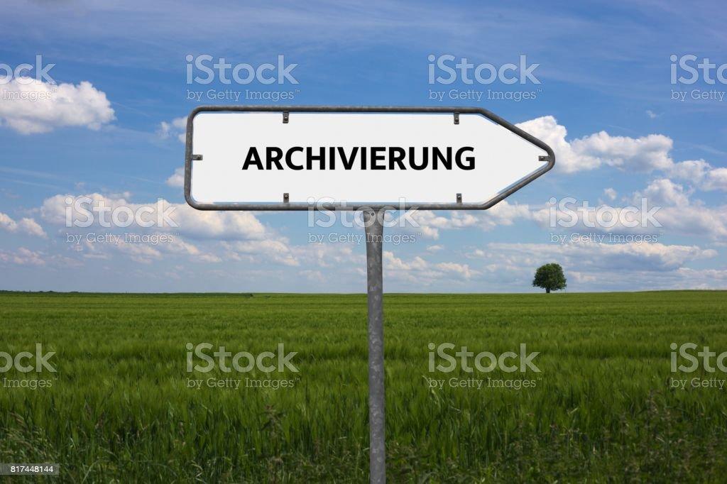 ARCHIVIERUNG - Bilder mit Wörtern aus dem Bereich Verfahrensdokumentation, Wort, Bild, Illustration stock photo