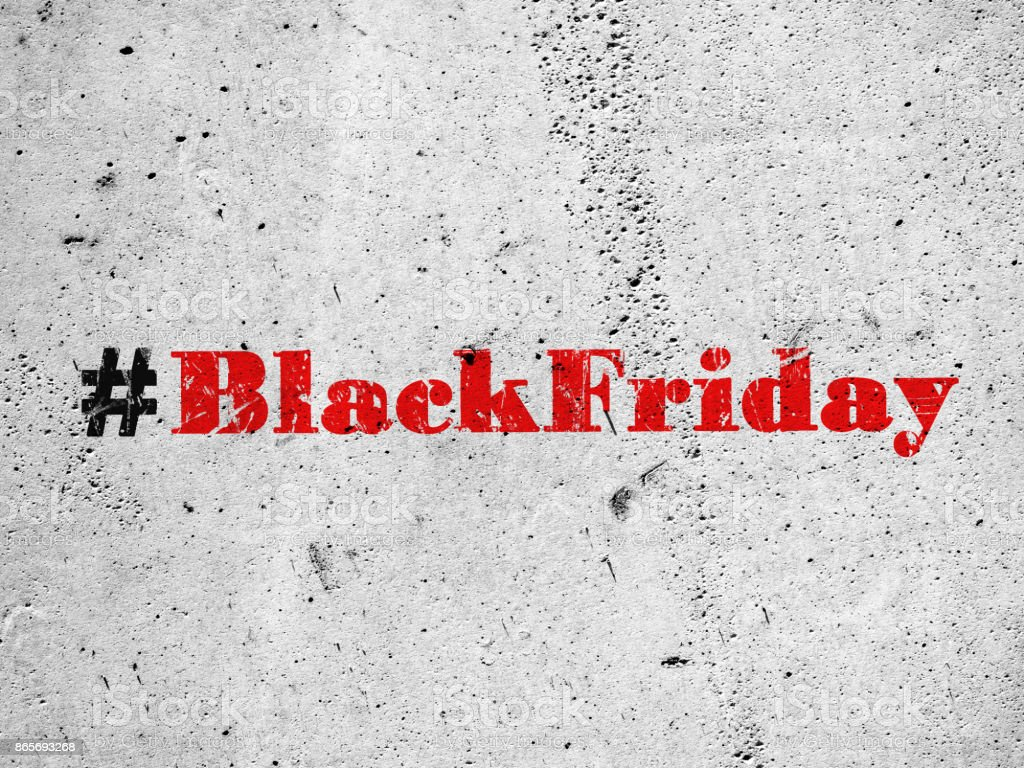 Black Friday Hashtag On Concrete Wall Stock Photo Download Image Now Istock
