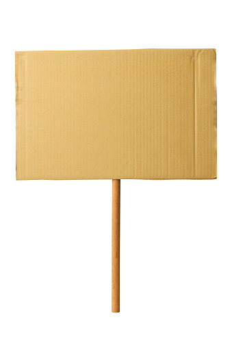 Blank cardboard protest sign, isolated on white with clipping path.