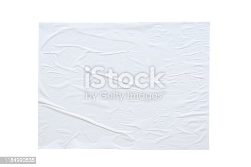 istock Blank white crumpled and creased sticker paper poster texture isolated on white background 1184990535