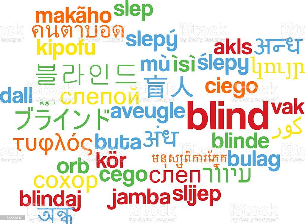 Blind multilanguage wordcloud background concept stock photo
