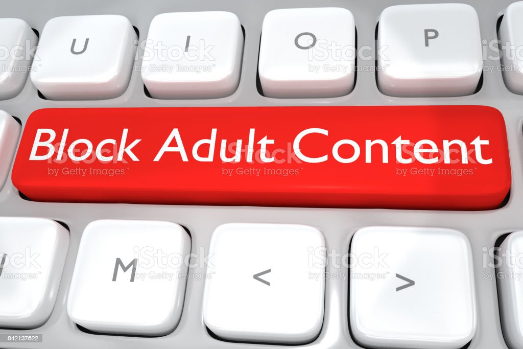 Block Adult Content concept stock photo