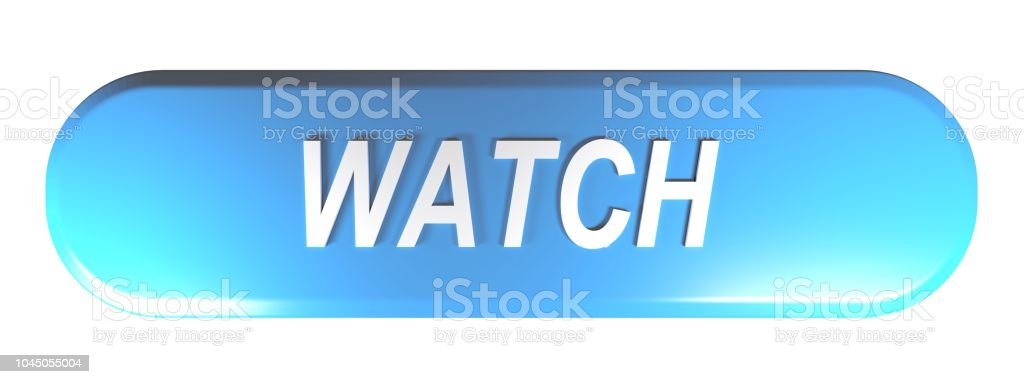 Blue rounded rectangle push button WATCH - 3D rendering stock photo