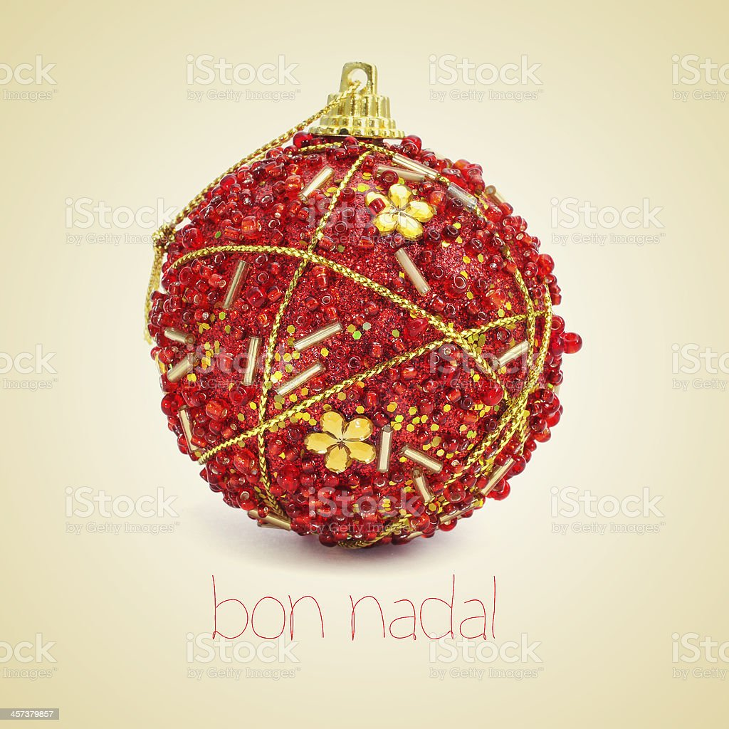 Bon Nadal Joyeux Noel En Catalan Photos Et Plus D Images De Arts