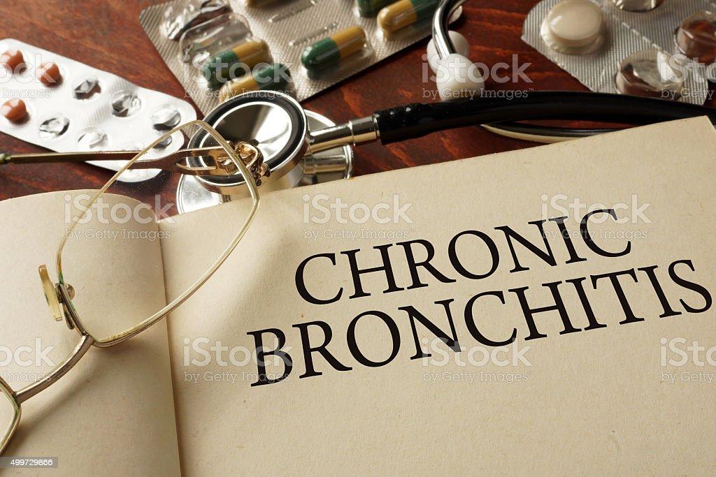 Book with diagnosis Chronic bronchitis . Medic concept. stock photo