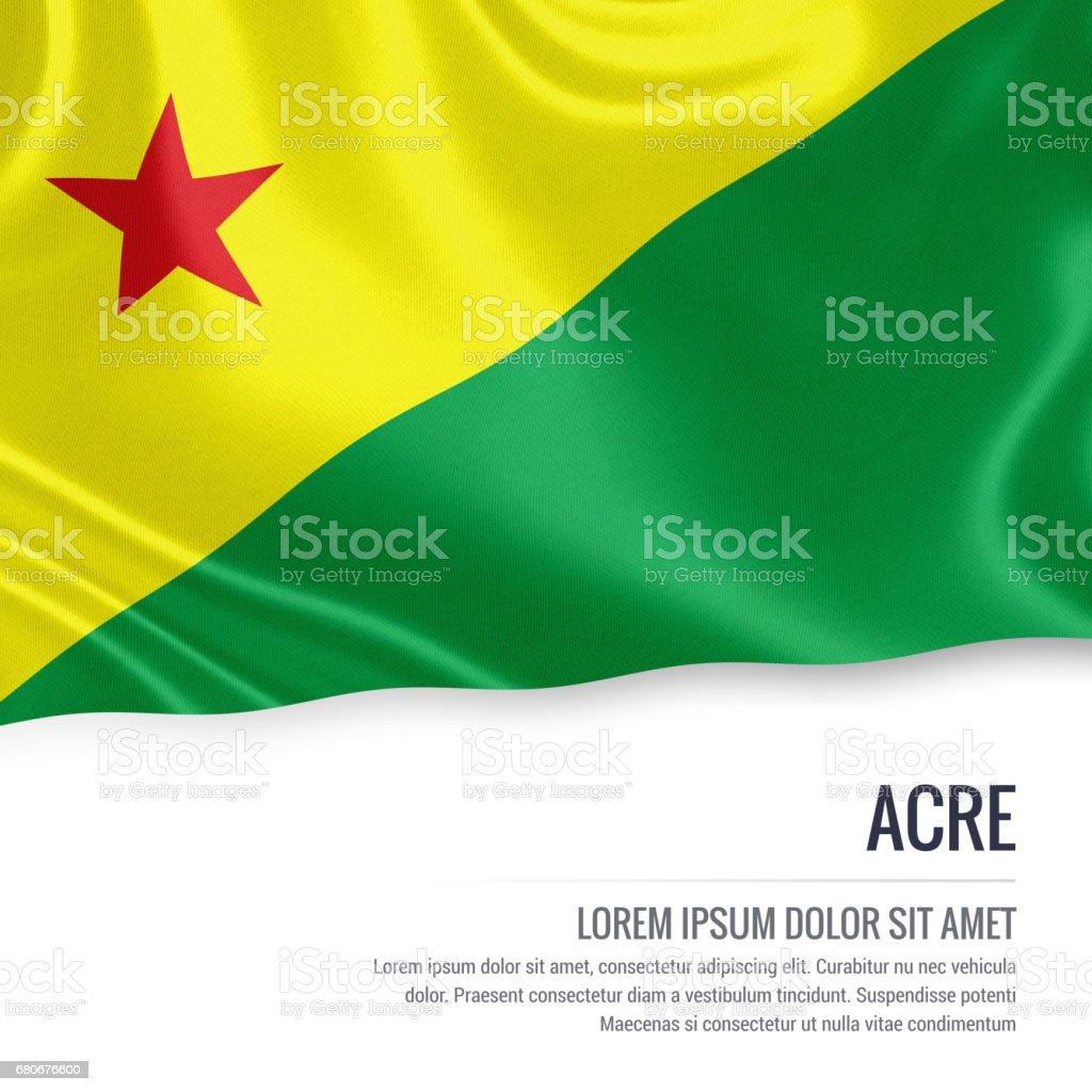 Bandeira de estado brasileiro Acre acenando em um fundo branco isolado. Nome do estado e da área de texto de sua mensagem. - foto de acervo