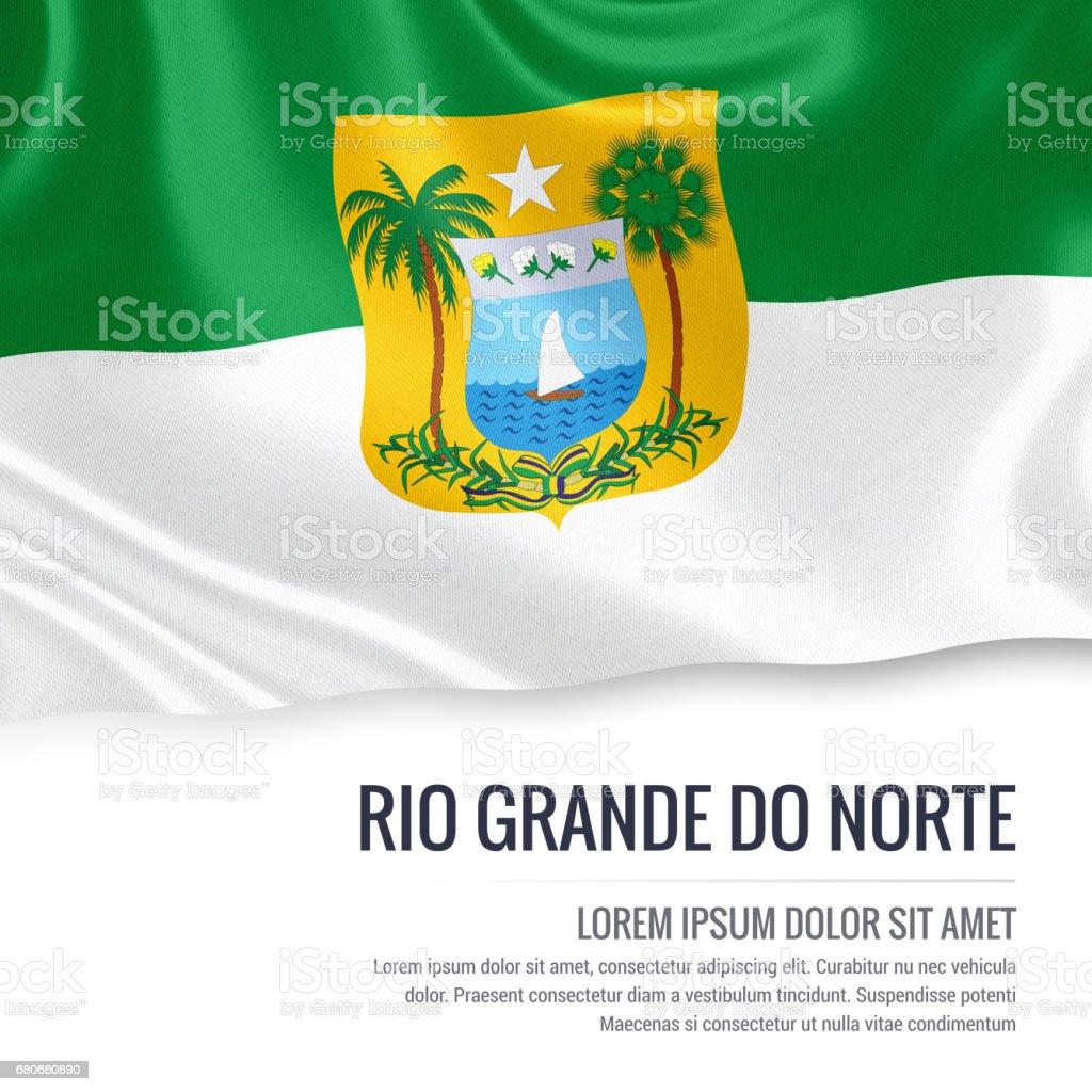 O estado brasileiro Rio Grande do Norte bandeira acenando em um fundo branco isolado. Nome do estado e da área de texto de sua mensagem. - foto de acervo
