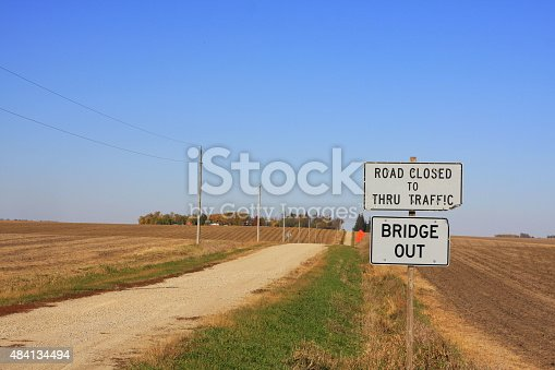 Don't drive much further on this rural road in central Iowa, sign the sign clearly notes that the bridge is out.