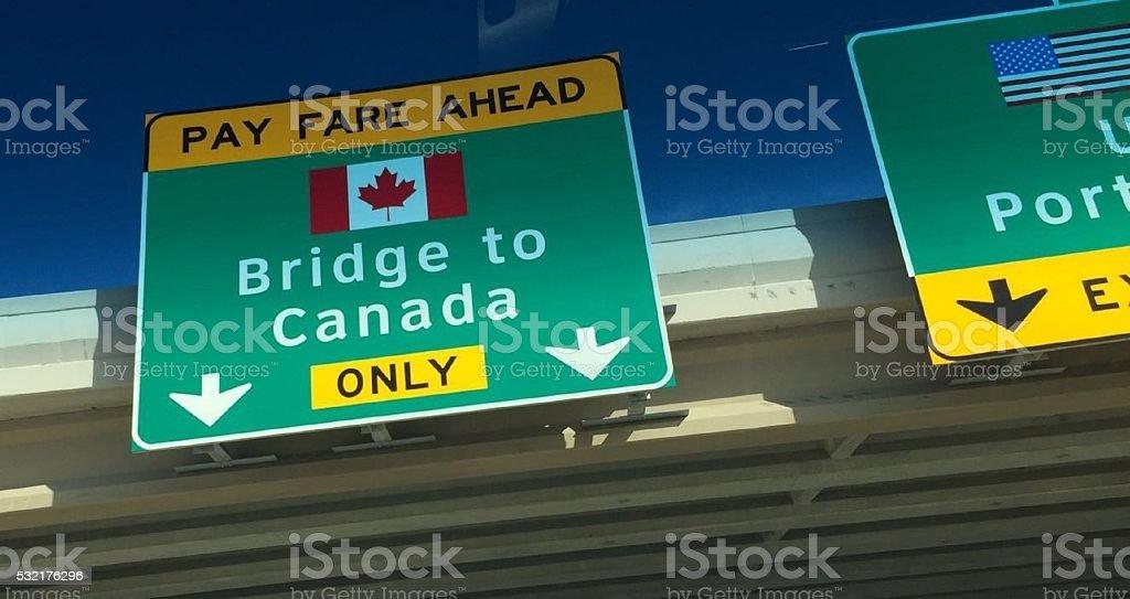 Bridge To Canada Sign stock photo