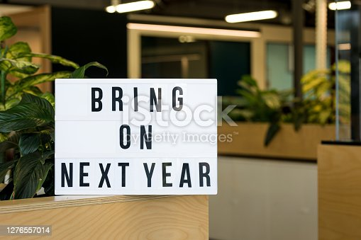 Bring on Next Year Signage in office