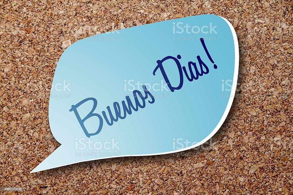 Buenos Dias - say good morning in Spanish stock photo
