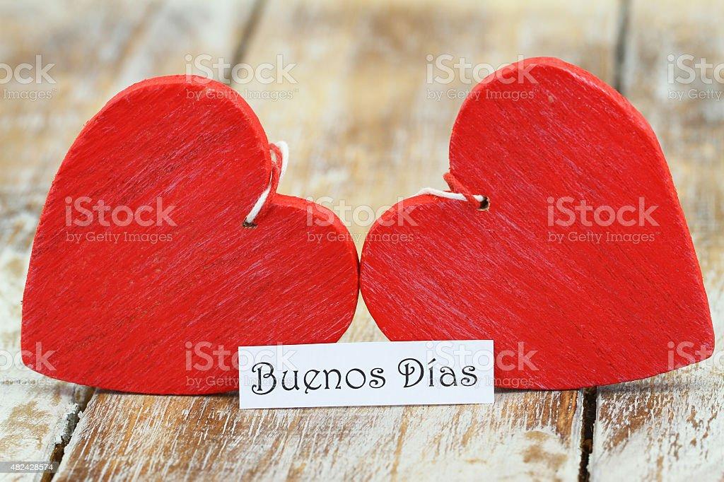 Buenos Dias Mit Zwei Rote Herzen Stockfoto Und Mehr Bilder