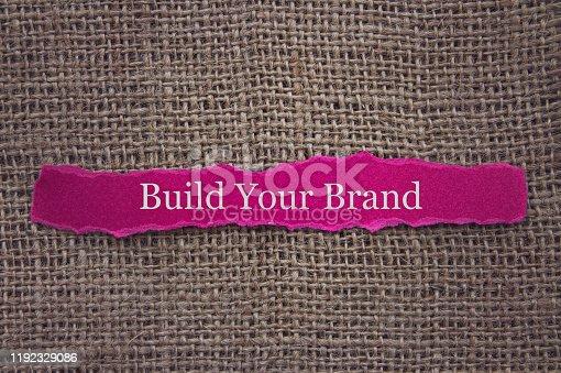 874270826 istock photo Build Your Brand 1192329086