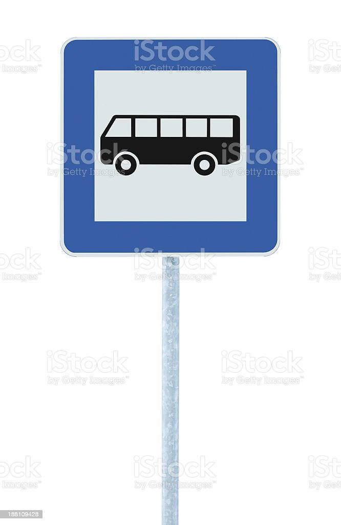 Bus Stop Sign post pole, traffic road roadsign, blue isolated royalty-free stock photo