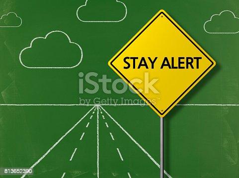istock STAY ALERT - Business Chalkboard Background 813652390