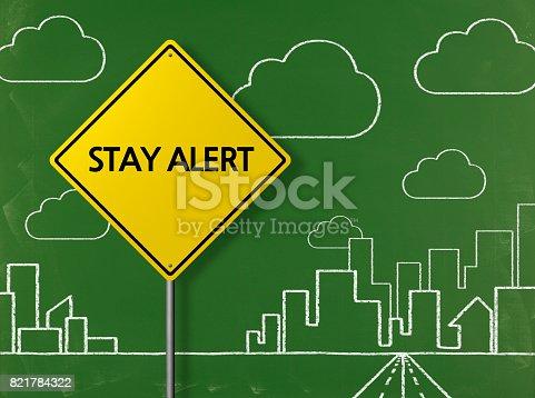 istock -STAY ALERT  Business Chalkboard Background 821784322